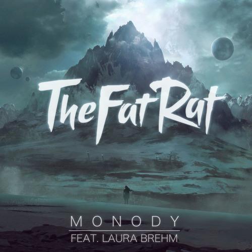 TheFatRat ft Laura Brehm - Monody