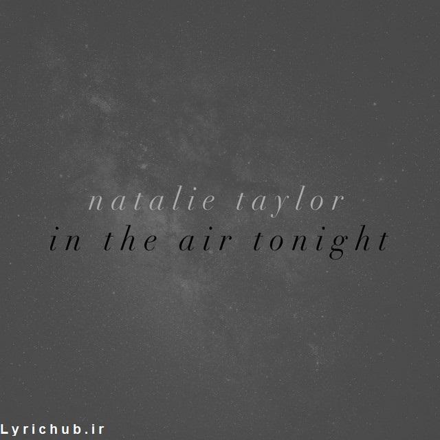 Natalie Taylor - In The Air Tonight