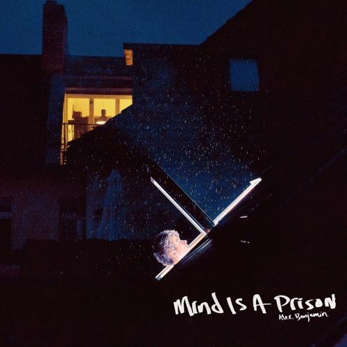 Alec Benjamin - Mind Is A Prison